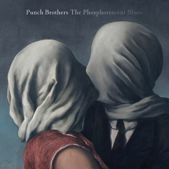 Punch Brothers: The Phosporescent Blues Vinyl Album Art