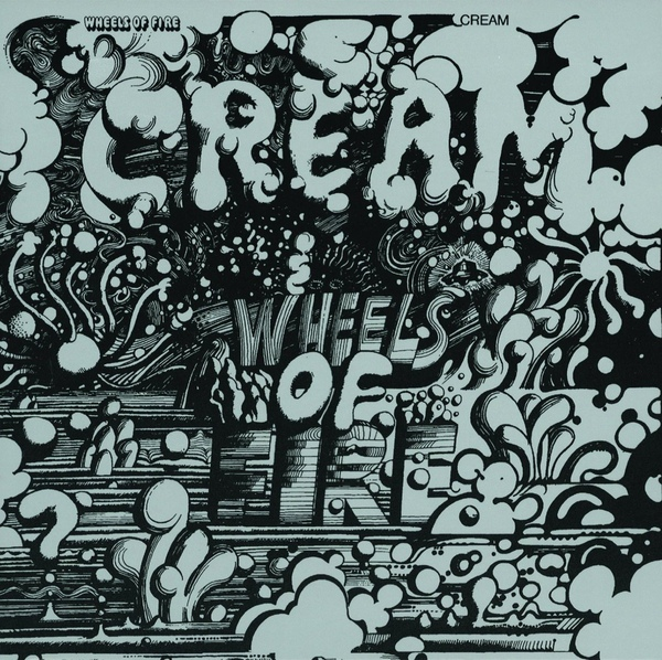 Album Art for Wheels Of Fire by Cream