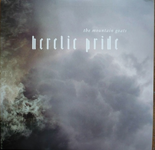 Album Art for Heretic Pride by The Mountain Goats